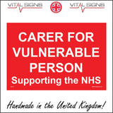 GE774 Carer For Vulnerable Person Supporting The NHS Sign