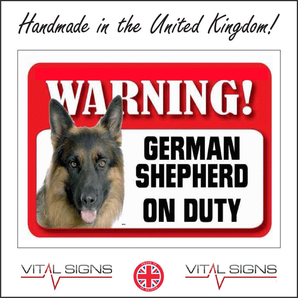 SE034 Warning German Shepherd On Duty Sign with Dog