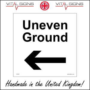 WS788 Uneven Ground Sign with Arrow Pointing Left