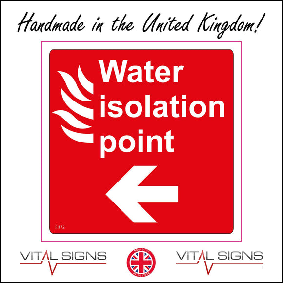 FI172 Water Isolation Point Sign with Fire Left Arrow