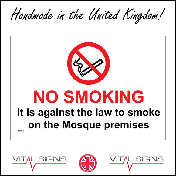NS072 No Smoking It Is Against The Law To Smoke On The Mosque Premises Sign with Circle Cigarette
