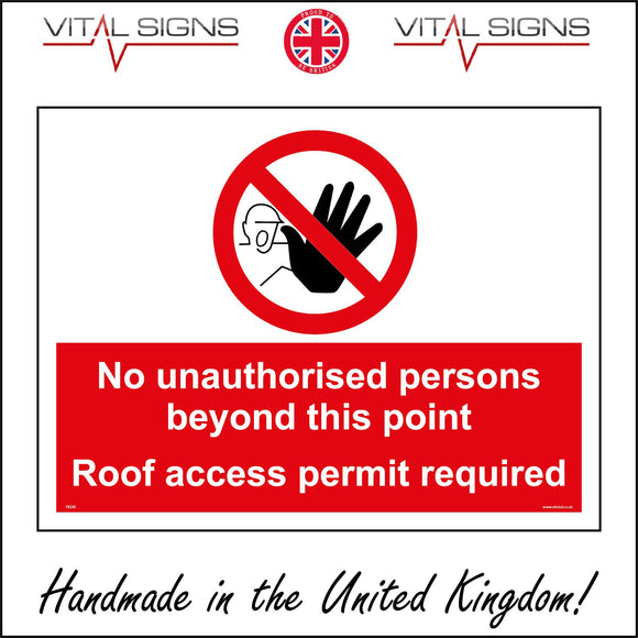PR265 No Unauthorised Persons Beyond This Point Roof Access Permit Required Sign with Hand Face