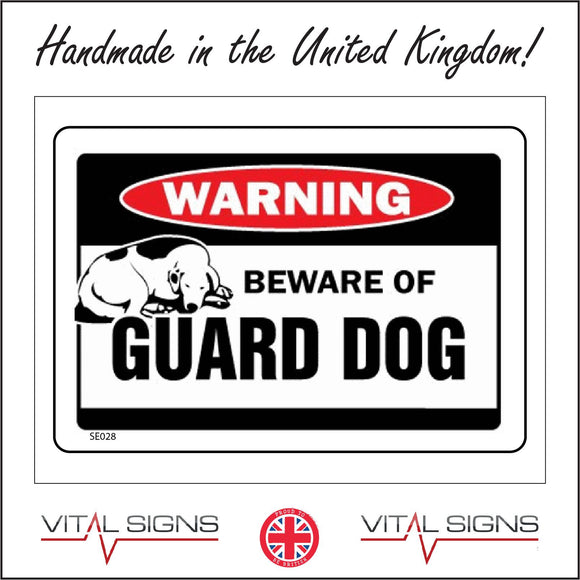 SE028 Warning Beware Guard Dog Sign with Dog