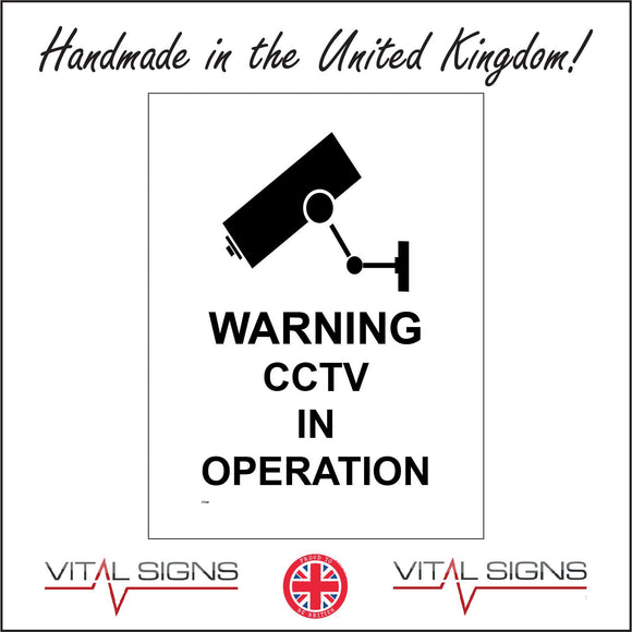 CT046 Warning Cctv In Operation Sign with Camera