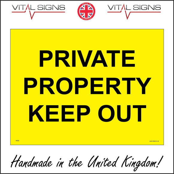 WS262 Private Property Keep Out Sign