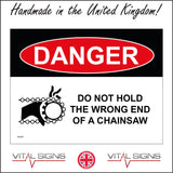 HU047 Danger Do Not Hold The Wrong End Of A Chainsaw Sign with Hand Chain Cogs