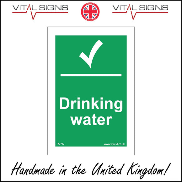 FS092 Drinking Water Sign with Tick