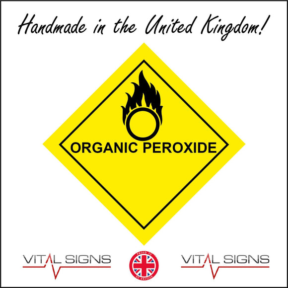HA059 Organic Peroxide Sign with Fire Circle