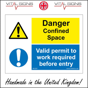 MU205 Danger Confined Space Valid Permit To Work Required Before Entry Sign with Triangle Circle 2 Exclamation Marks