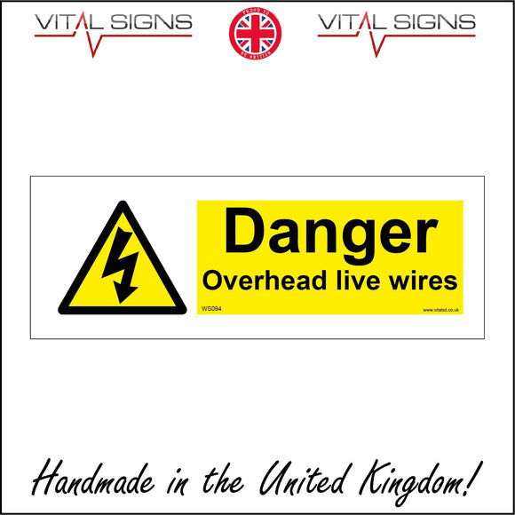 WS094 Danger Overhead Live Wires Sign with Triangle Lightning Arrow