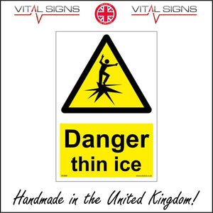 WS888 Danger Thin Ice Sign with Triangle Person Ice