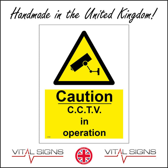 CT005 Caution C.C.T.V In Operation Sign with Camera Triangle