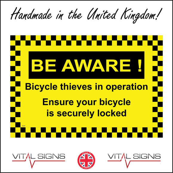 SE057 Beware Bicycle Thieves In Operation Sign