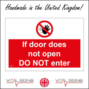 HU271 If Door Does Not Open Do Not Enter Sign with Circle Hand