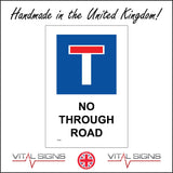 TR456 No Through Road Sign with Dead End
