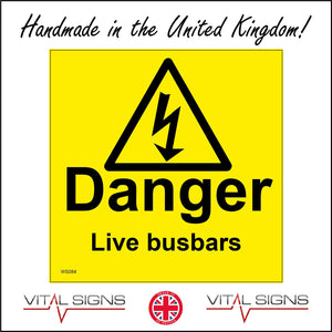 WS084 Danger Live Busbars Sign with Triangle Lightning Arrow