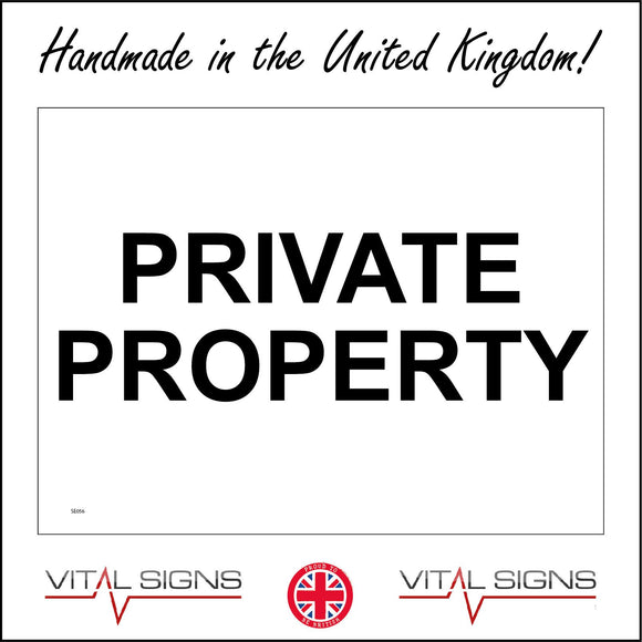 SE056 Private Property Sign