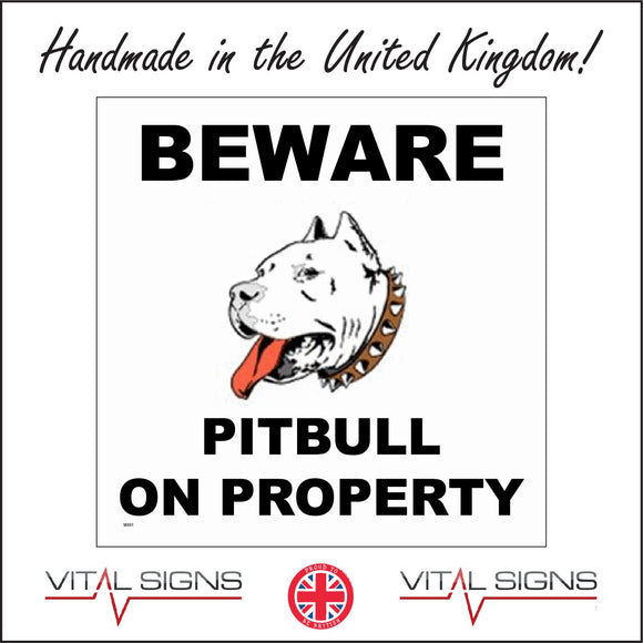 SE031 Beware Pitbull On Property Sign with Dog