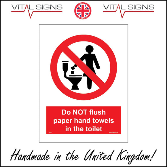 PR322 Do Not Flush Paper Hand Towels In The Toilet Sign with Circle Woman Toilet Diagonal Line