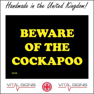 HU145 Beware Of The Cockapoo Sign