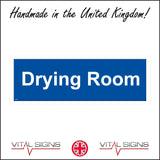 GE009 Drying Room Sign