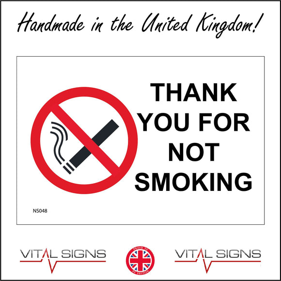 NS048 Thank You For Not Smoking Sign with Cigarette