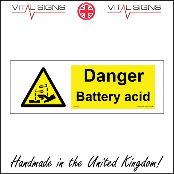 WS659 Danger Battery Acid Sign with Triangle Hands Test Tubes