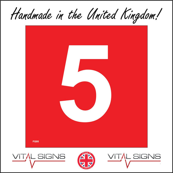 FI205 Number 5 Five Fire Red White Marshal Sign with Number 5