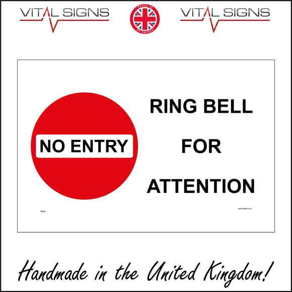 PR268 No Entry Ring Bell For Attention Sign with No Entry Sign