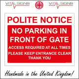 TR446 Polite Notice No Parking In Front Of Gate Sign