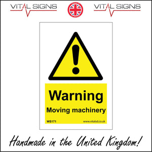 WS171 Warning Moving Machinery Sign with Triangle Exclamation Mark