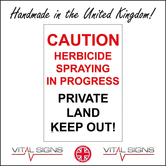 TR444 Caution Herbicide Spraying In Progress Keep Out Sign