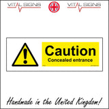 WS494 Caution Concealed Entrance Sign with Triangle Exclamation Mark