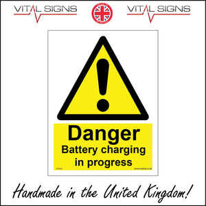 WS065 Danger Battery Charging In Progress Sign with Triangle Exclamation Mark