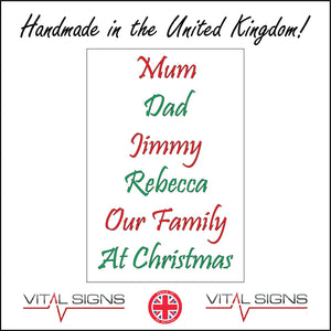 XM266 Our Family At Christmas Personalise Choice Names Text Unique Sign