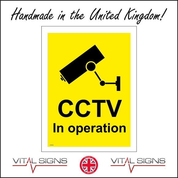 CT010 Cctv In Operation Sign with Camera
