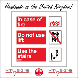 FI153 In Case Of Fire Do Not Use Lift Use The Stairs Sign with Fire Lift Arrows People Stairs
