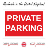 VE201 Private Parking  Sign