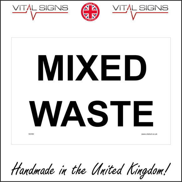 GE360 Mixed Waste Sign