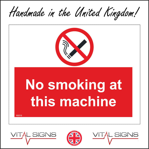 NS010 No Smoking At This Machine Sign with Cigarette