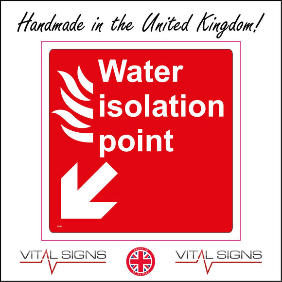 FI169 Water Isolation Point Sign with Fire Arrow Pointing Down To The Left