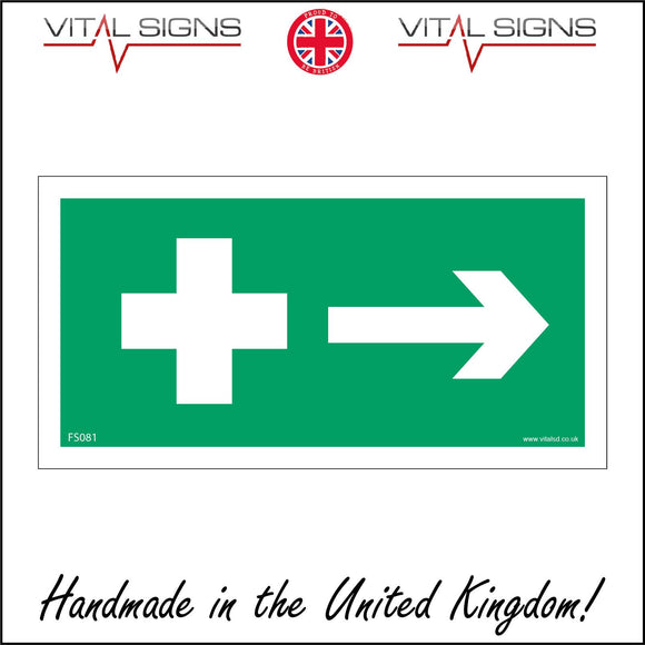 FS081 First Aid Right Sign with Cross Arrow