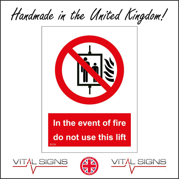 FI174 In The Event Of Fire Do Not Use This Lift Sign with Circle Lift Fire 2 People