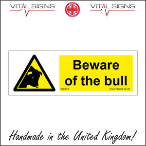 WS772 Beware Of The Bull Sign with Triangle Bull