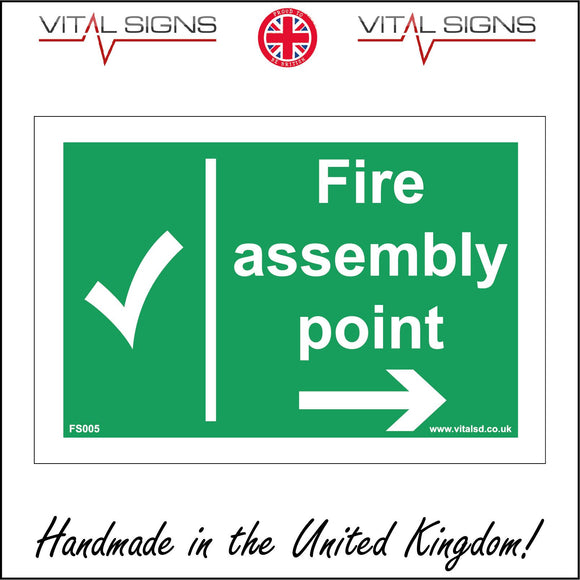 FS005 Fire Assembly Point Right Sign with Tick Arrow
