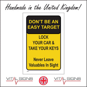 SE051 Don'T Be An Easy Target Lock Your Car & Take Your Keys Sign