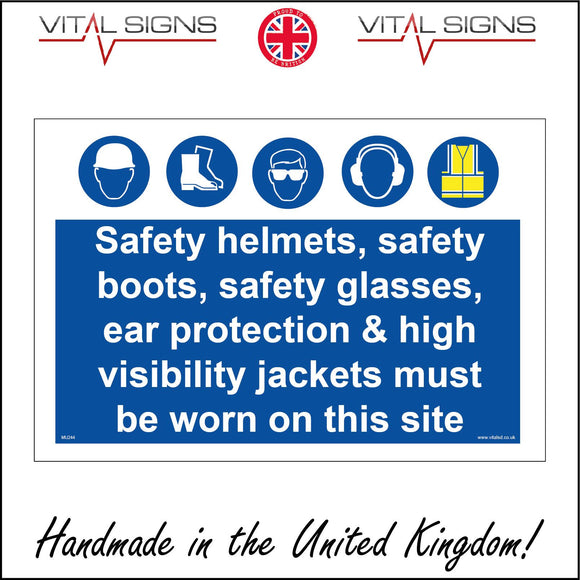 MU244 Safety Helmets Boots Glasses Ear Protection High Visibility Jackets Worn On This Site Sign with Hat Boots Glasses Hi Vis Ears