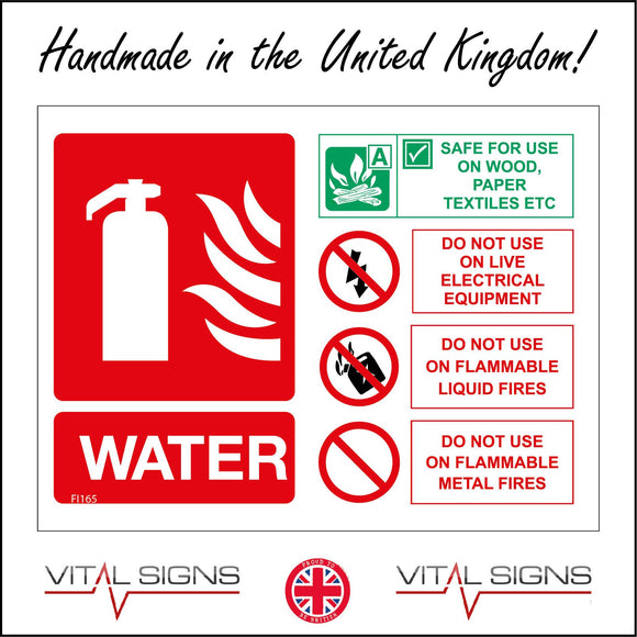 FI165 Water Safe For Use On Wood, Paper Textiles Etc Do Not Use On Live Electrical Equipment Sign with Fire Extinguisher Fire Lightning Bolt Can