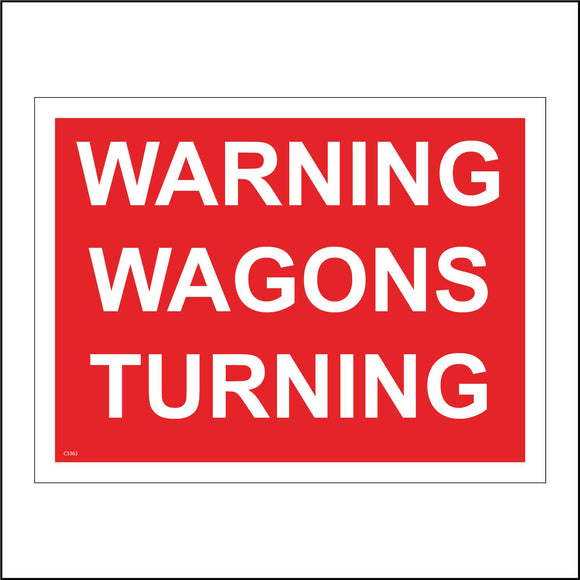 CS362 Warning Wagons Turning