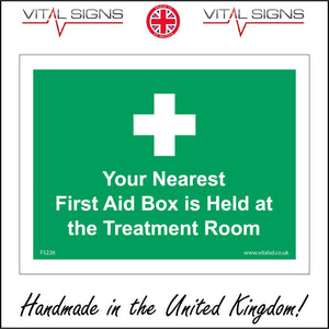 FS226 Your Nearest First Aid Box Is Held At The Treatment Room Sign with First Aid Cross